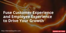 Customer Experience and Employee Experience